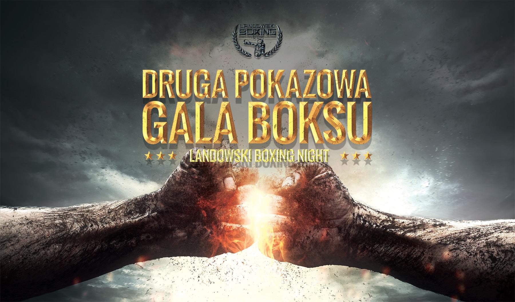 Druga Pokazowa Gala Boksu Landowski Night